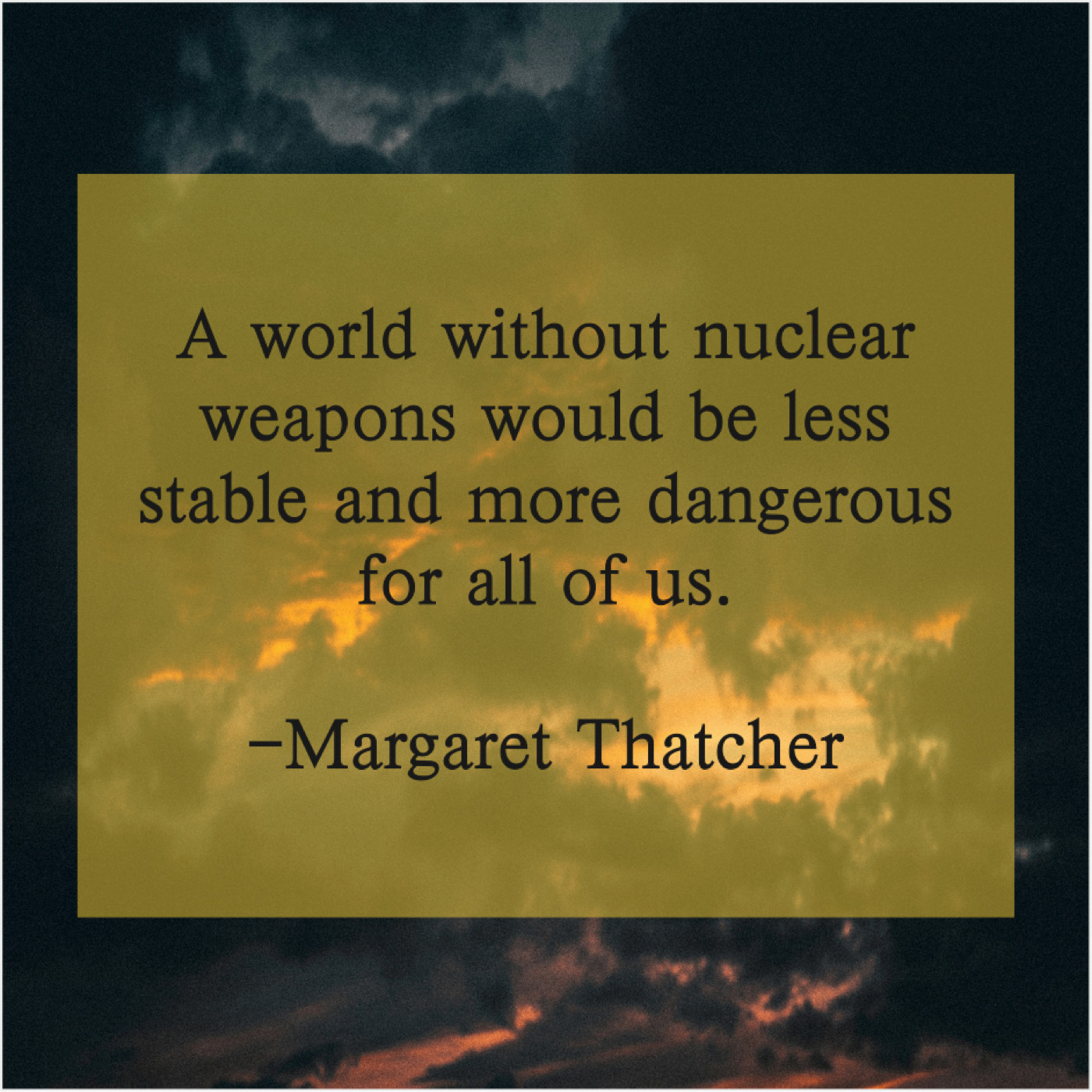 Margaret Thatcher A World Without Nuclear Weapons